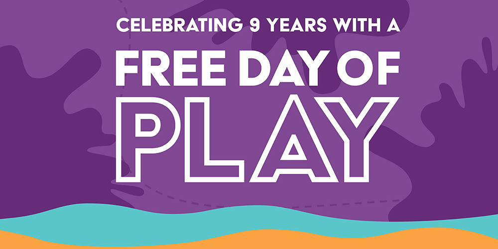 Free Day of Play – Museum's 9th Year Celebration
