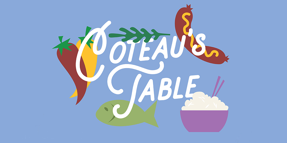 Coteau's Table is a special event that explores flavorful cuisine from around the world. Watch our calendar for the next season.
