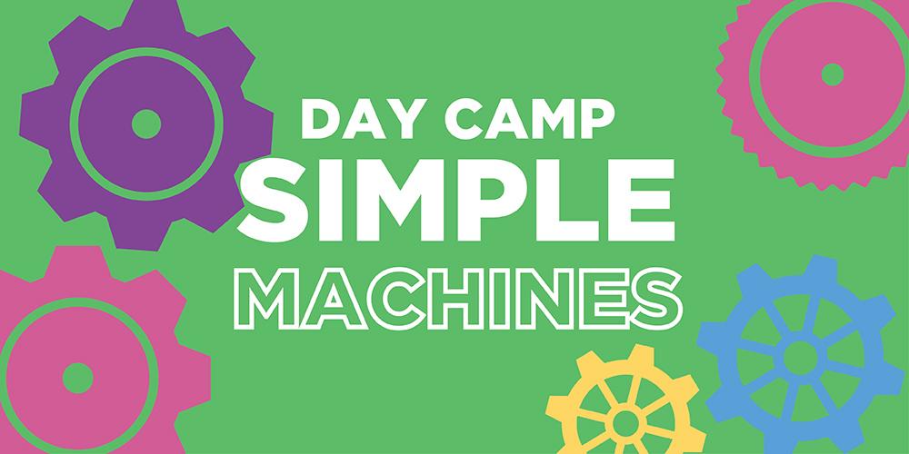 Simple Machines Camp