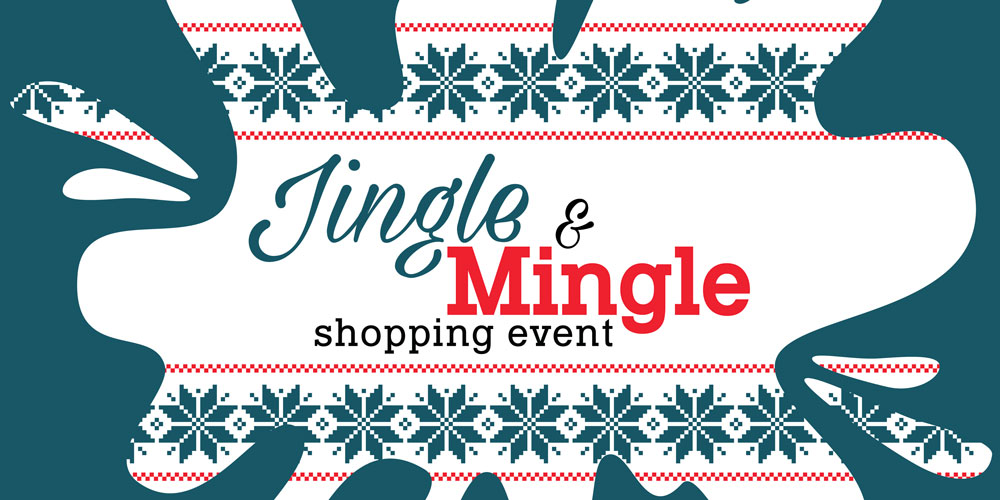 Jingle & Mingle Shopping Event