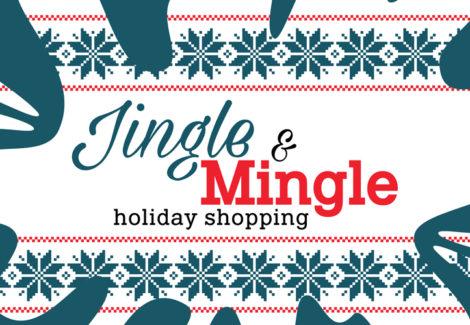 Jingle & Mingle Holiday Shopping