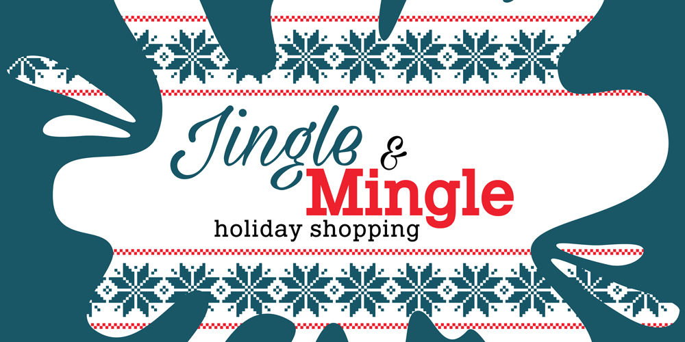 Jingle & Mingle Holiday Shopping