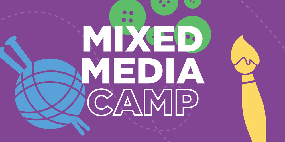 Mixed Media Camp