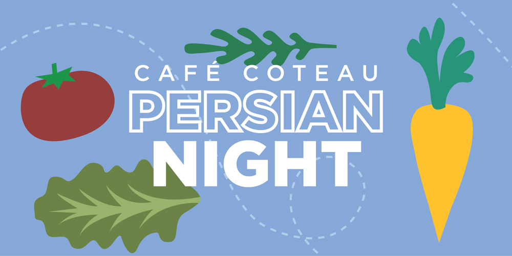 Café Coteau Persian Night