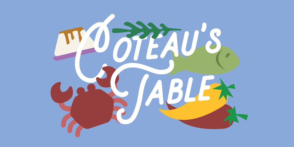 Coteau's Table – Canceled