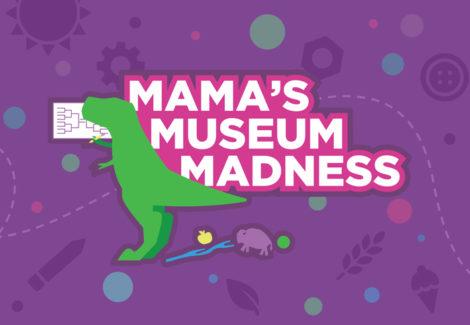 Mama's Museum Madness Bracket Challenge