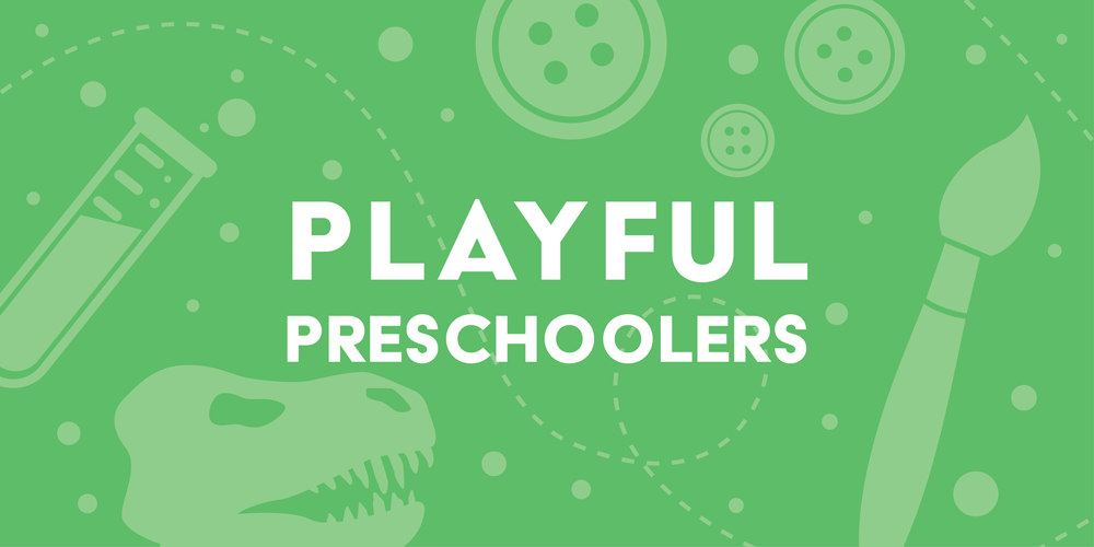 Playful Preschoolers: Messy Materials