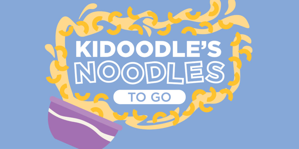 Kidoodle's Noodles To Go!