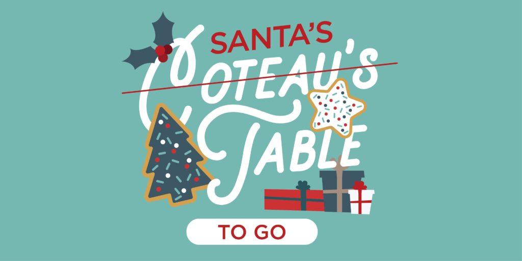 Coteau's Table Featuring Santa