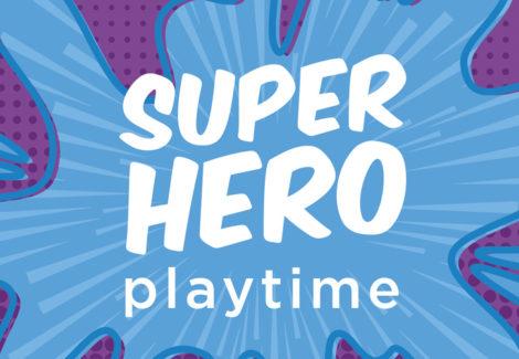 Superhero Playtime: Masks Required