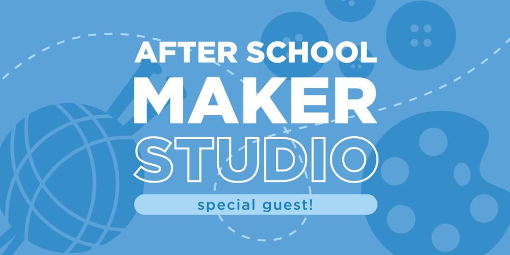 After School Maker Studio